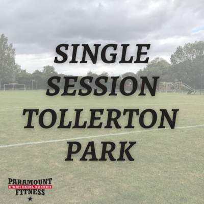 SINGLE SESSION TOLLERTON PARK