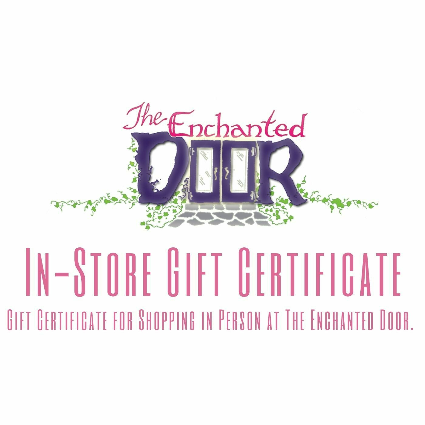 In Store Gift Certificates
