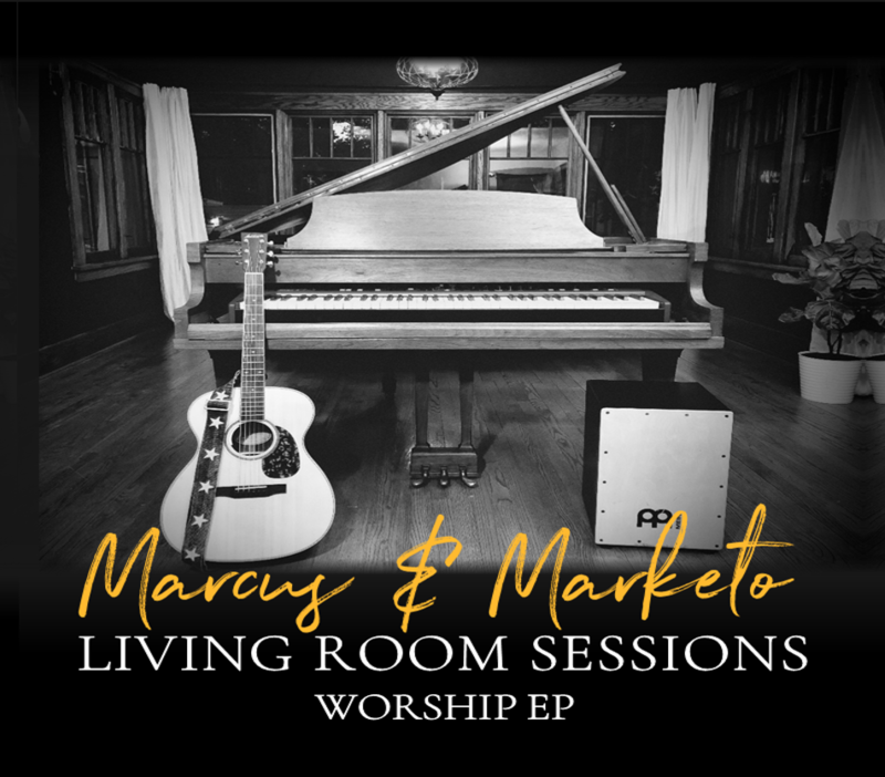 Marcus & Marketo: Living Room Sessions, Worship EP