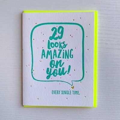 29 LOOKS AMAZING ON YOU CARD