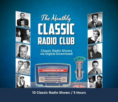 Classic Radio Club Past Release #12 (Digital Download only)