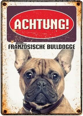 Plenty Gifts Hunde- Warnschild Französische Bulldogge 21 x 14,8 cm