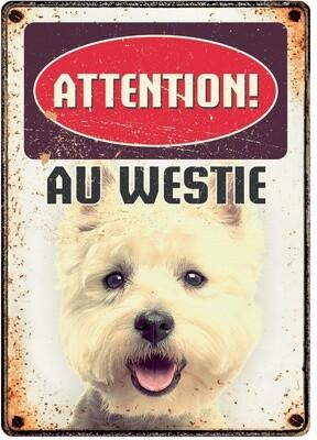 Plenty Gifts Hunde- Warnschild Attention Au Westie 21 x 14,8 cm