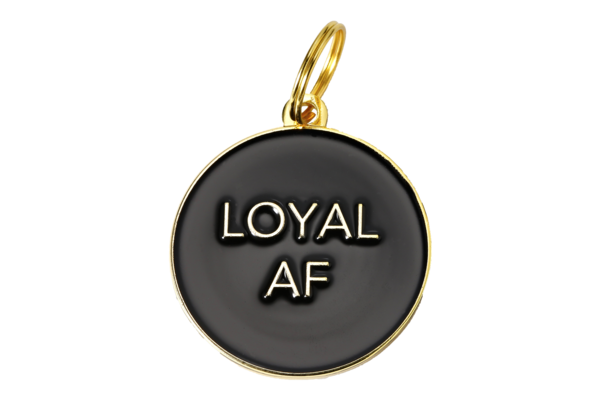 Pet ID Tag - Loyal AF, Black