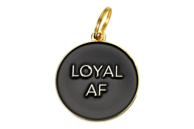 Pet ID Tag - Loyal AF, Black