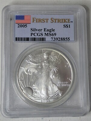 2005 SILVER EAGLE S$1 (FIRST STRIKE) PCGS MS 69