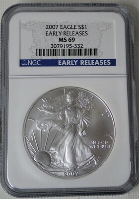 2007 SILVER $ AMERICAN EAGLE (EARLY RELEASE) NGC MS69