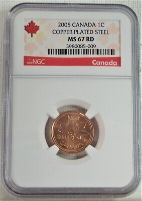 2005 CANADIAN 1C COPPER PLATED STEEL NGC MS 67 RED