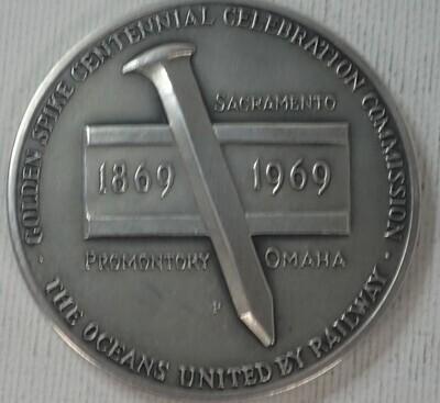 1869-1969 GOLDEN SPIKE CENTENNIAL PACFIC RAILWAY