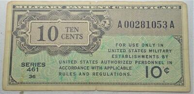 SERIES 461 $.10 MILITARY SCRIPT A00281053A