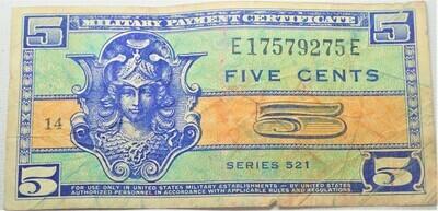 SERIES 521 $.05 MILITARY SCRIPT E1757975E