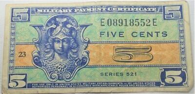 SERIES 521 $.05 MILITARY SCRIPT E08918552E