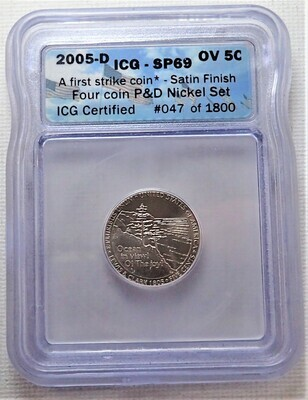 2005 D 5 CENT JEFFERSON (OCEAN VIEW)  (FIRST STRIKE) (SATIN FINISHED) ICG SP69 047 OF 1800