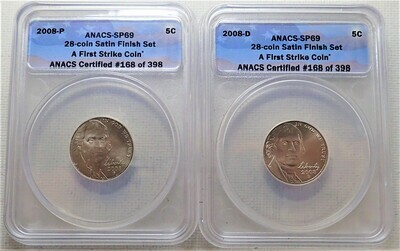 2008 D & P 5 CENT JEFFERSON (SATIN FINISH) (FIRST STRIKE) ANACS SP69 168 OF 398 FR