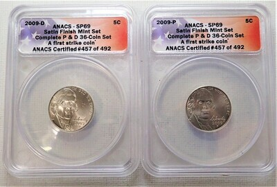 2009 D & P 5 CENT JEFFERSON (SATIN FINISH) (FIRST STRIKE) ANACS SP69 457 OF 492