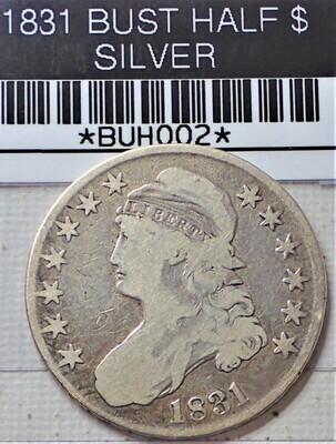 1831 BUST HALF $ SILVER BUH002