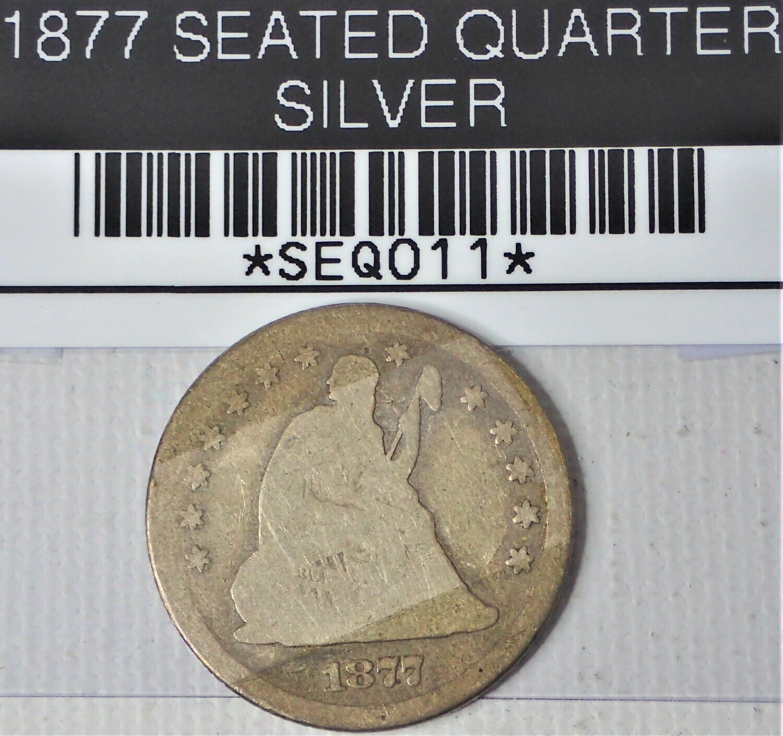 1877 SEATED QUARTER SEQ011