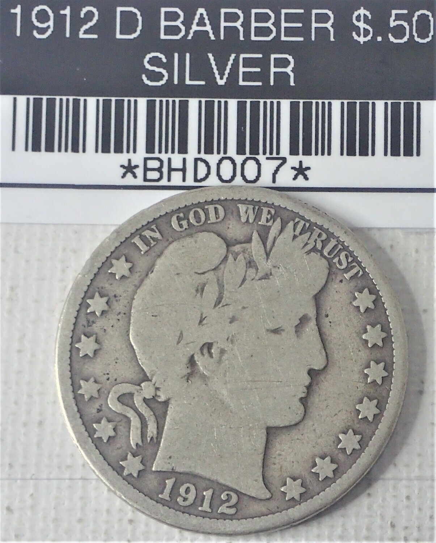 1912 D BARBER $.50 (SILVER) BHD007