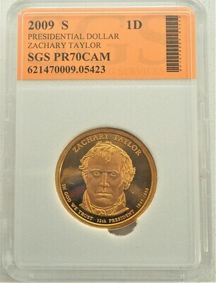 2009 S $1 DOLLAR ZACHARY TAYLOR PROOF CAMEO SGS 621470009 05423