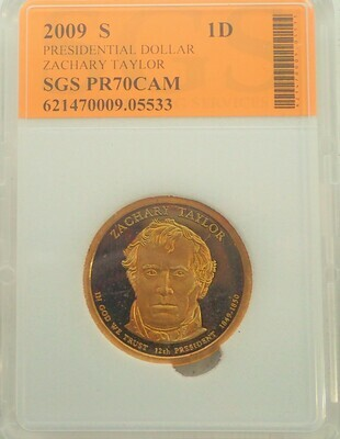 2009 S $1 DOLLAR ZACHARY TAYLOR PROOF CAMEO SGS 621470009 05533