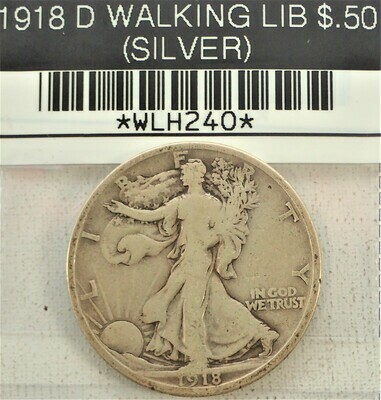 1918 D WALKING LIB $.50 (SILVER) WLH240