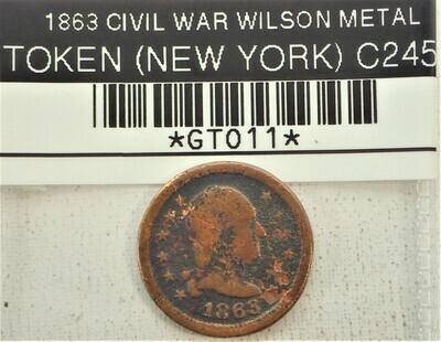 1863 CIVIL WAR (WILSON METAL) TOKEN (NEW YORK) GT011