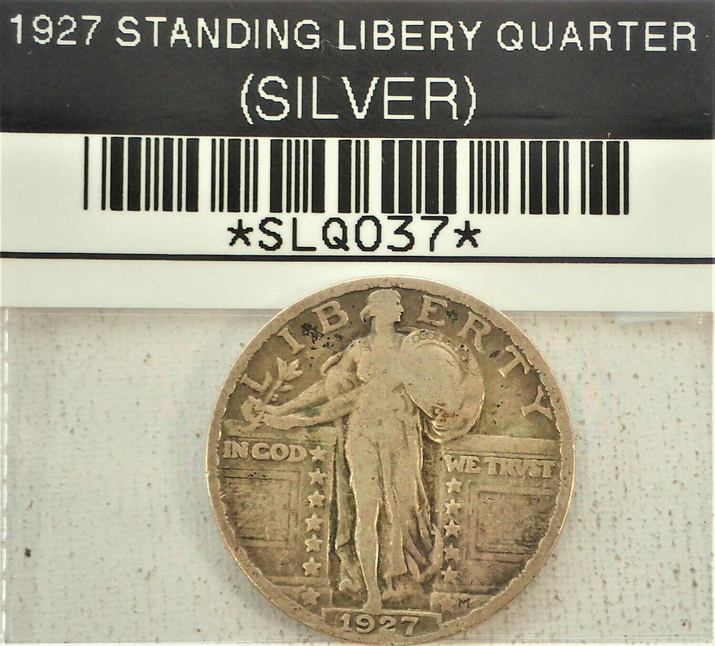 1927 STANDING LIBERTY QUARTER (SILVER) SLQ037