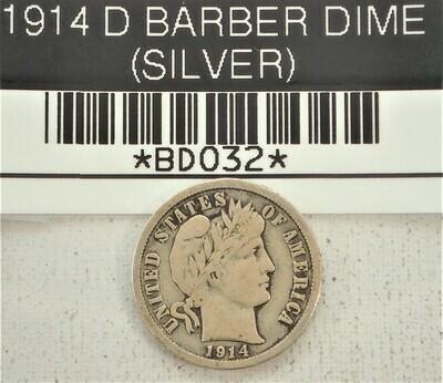 1914 D BARBER DIME (SILVER) BD032