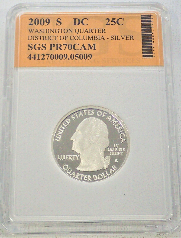 2009 S WASHINGTON QUARTER (DISTRICT OF COLUMBIA) (SILVER) SGS PR70 CAM 441270009 05009