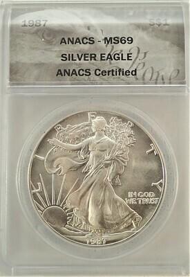 1987 $1 AMERICAN EAGLE (SILVER) ANACS MS69 020084 1020200711