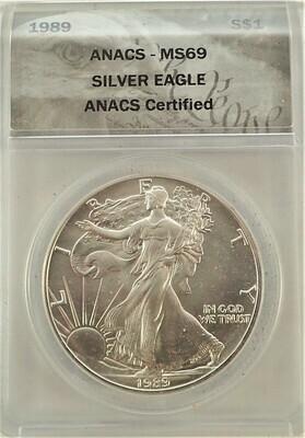 1989 $1 AMERICAN EAGLE (SILVER) ANACS MS69 020084 1040201023