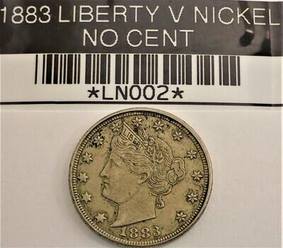 1883 LIBERTY V NICKEL (NO CENT) LN002