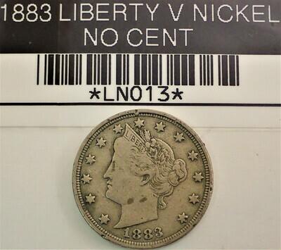1883 LIBERTY V NICKEL (NO CENT) LN013