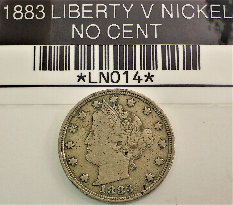 1883 LIBERTY V NICKEL (NO CENT) LN014