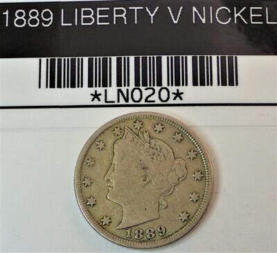 1889 LIBERTY V NICKEL  LN020