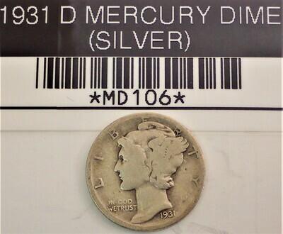 1931 D MERCURY DIME (SILVER) MD106