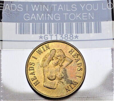 HEADS I WIN TAILS YOU LOSE GAMING TOKEN GT1388