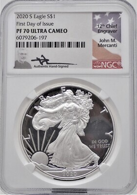 2020 S AMERICAN EAGLE 1 OZ TROY SILVER  (FIRST DAY OF ISSUE) NGC  PROOF PF70 ULTRA CAMEO (12th CHIEF ENGRAVER JOHN M MERCANI) CAMEO 6079206 197