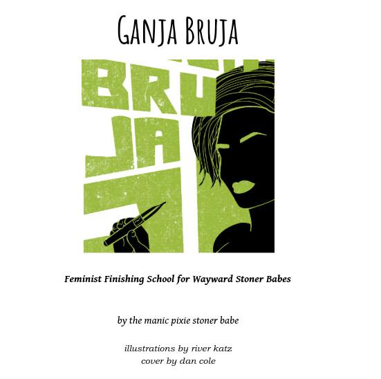 Ganja Bruja #2: Finishing School for Wayward Stoners EBOOK