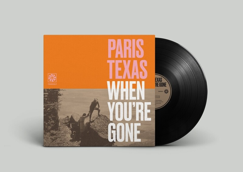 When You're Gone LP