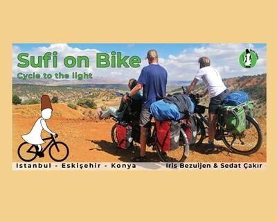 Sufi on bike | Cycle to the light | Istanbul - Eskişehir - Konya