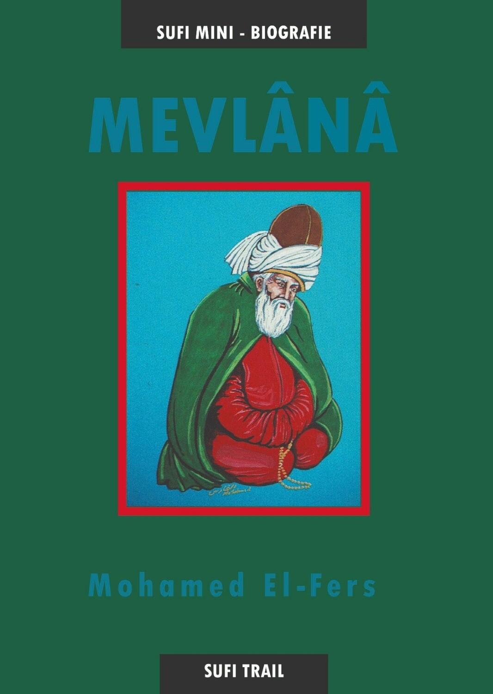 Mevlana - Mini Biografie