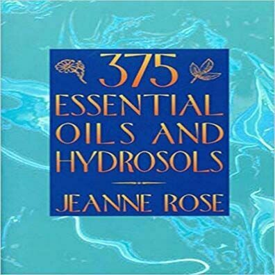 375 Essential Oil And Hydrosols, Jeanne Rose