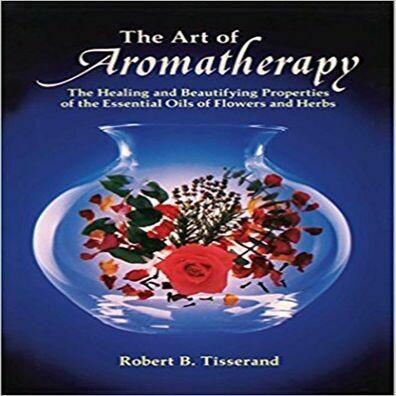 Art Of Aromatherapy - R. Tisserand