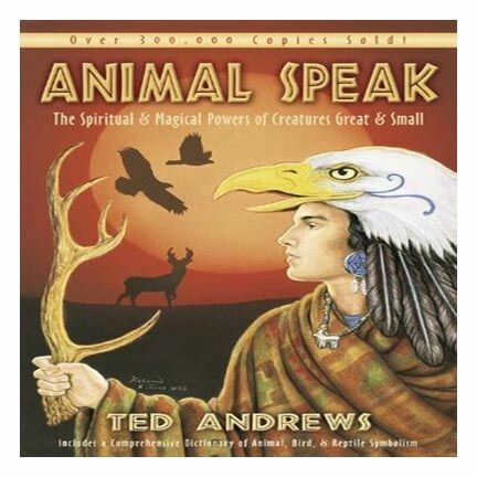 Animal Speak Book- Ted Andrews
