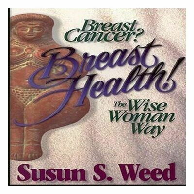 Breast Cancer Breast Health,  S. Weed