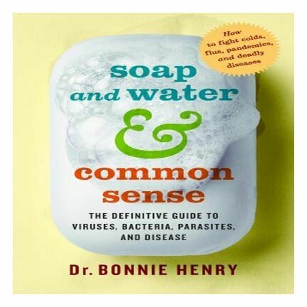 Soap and Water & Common Sense