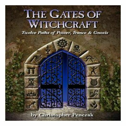 Gates of Witchcraft, The   Penczak