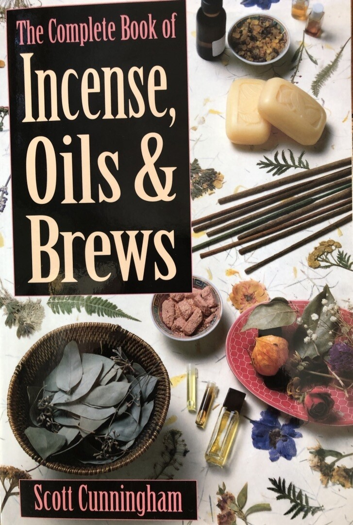 Complete Book of Incense Oil & Brews S. Cunningham