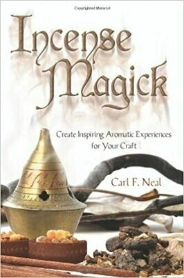 Incense Magick, Carl F. Neal